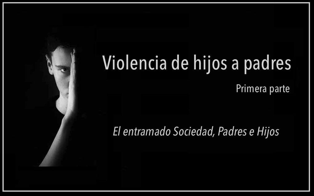 violencia filioparental y psicoanálisis
